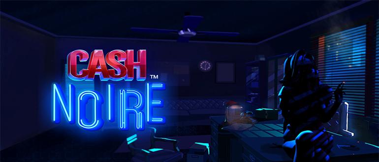 Обзор игрового автомата Cash Noir (Кэш Ноир): NetEnt